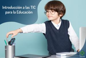 Introducción a las TIC para la Educación
